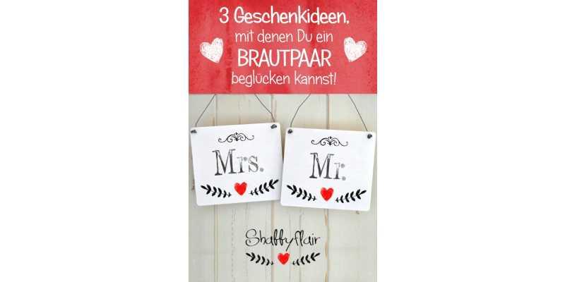 3 Geschenkideen, wie Du Brautpaare beglücken kannst - 3 Geschenkideen, wie Du Brautpaare beglücken kannst