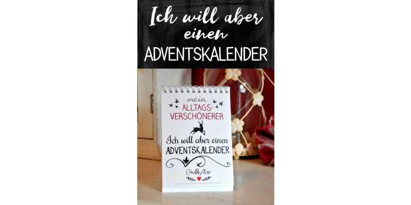 Ich will aber einen Adventskalender! - Ich will aber einen Adventskalender