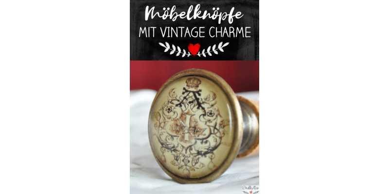 Möbelknöpfe mit Vintage Charme - Möbelknöpfe mit Vintage Charme