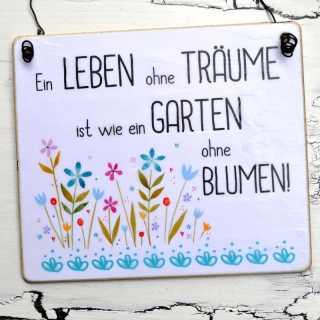 Gartenschild LEBEN ohne TRÄUME