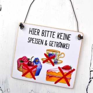 Hinweisschild HIER BITTE KEINE SPEISEN & GETRÄNKE