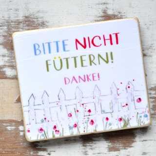 Magnet mit der Aufschrift BITTE NICHT FÜTTERN