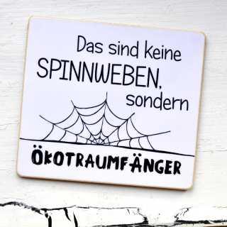 Witziger Magnet mit Spruch ÖKOTRAUMFÄNGER