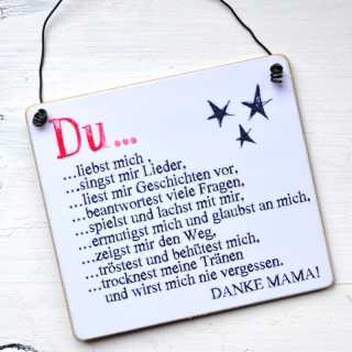 Schild aus Holz DU LIEBST MICH Dankeschön an eine Mutter