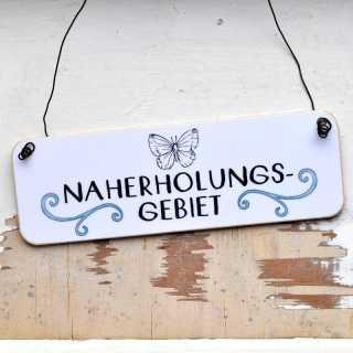 Schild NAHERHOLUNGSGEBIET