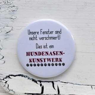 Button Magnetflaschenöffner HUNDENASENKUNSTWERK