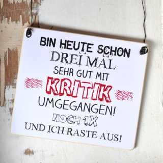 Schild Holzschild UMGANG mit KRITIK