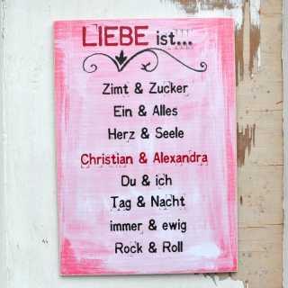 Hochzeitsgeschenk Schild LIEBE IST... Zucker & Zimt