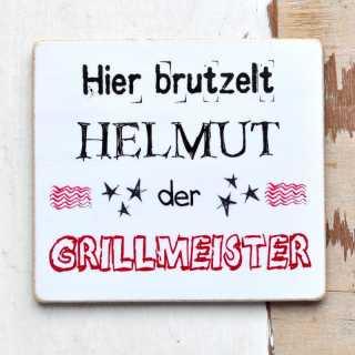 Magnet mit Spruch Hier BRUTZELT WUNSCHNAME der GRILLMEISTER