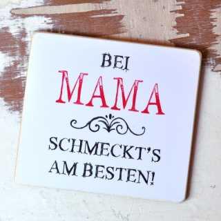 Magnet zum Muttertag Bei Mama SCHMECKTS am BESTEN