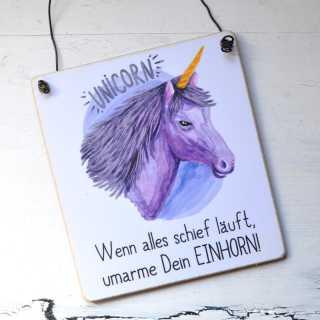 Schild mit Einhorn-Spruch UMARME DEIN EINHORN
