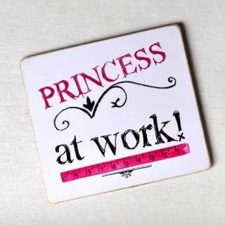 Magnet PRINCESS at WORK