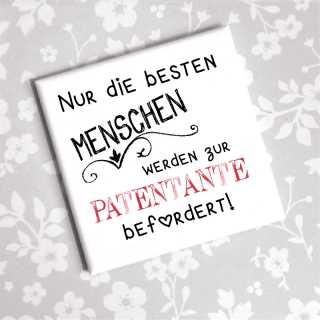 Magnet Nur Die Besten Menschen Werden Zur Patentante Befördert