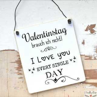 Schild Fur Verliebte Valentinstag Brauch Ich Nicht