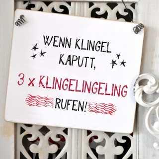 Schild KLINGEL KAPUTT 3 x klingelingeling rufen