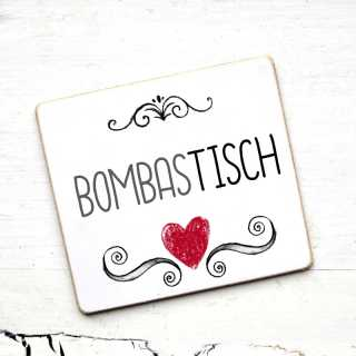 Tischnamen-Schild BOMBASTISCH
