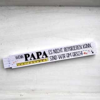 Zollstock Wenn PAPA es nicht repariern kann, sind wir am Arsch