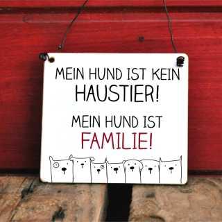 Holzschild Mein HUND ist FAMILIE