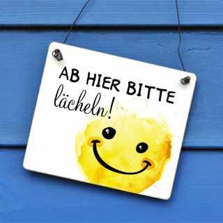 Schild Ab hier bitte lächeln 11 x 9,5 cm (S)