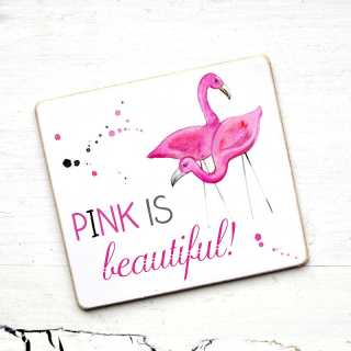 Kühlschrankmagnet Pink is beautiful mit Flamingo-Motiv