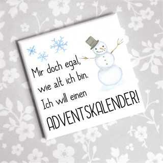 Lustiger Magnet Ich will einen Adventskalender