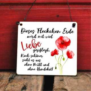 Vorgarten Schild Dieses Fleckchen Erde wird mit viel Liebe gepflegt