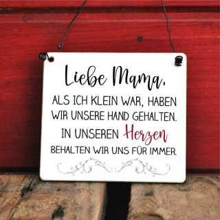 Schild für Mütter zum Muttertag Im Herzen behalten wir uns für immer