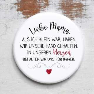 Button mit Spruch für Mütter Im Herzen für Immer rund 59 mm