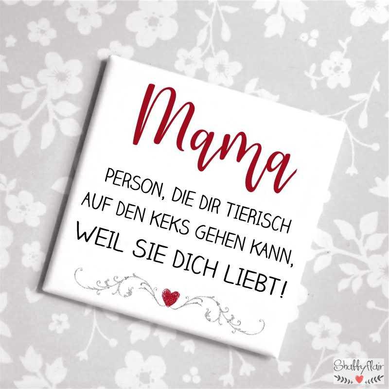 Dich mama liebe sprüche ich weil Mama Sprüche