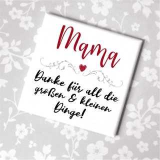 Magnet Mama, Danke für die vielen kleinen und großen Dinge