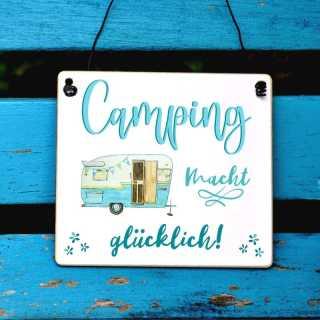 Camping Sprüche Schild Camping macht glücklich
