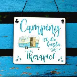 Campingschild mit Spruch Camping ist die beste Therapie