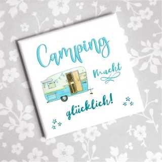 Camping Sprüche Magnet campen macht glücklich