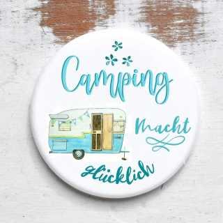 Button mit Spruch Camping macht glücklich