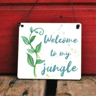 Gartenschild Welcome to my jungle