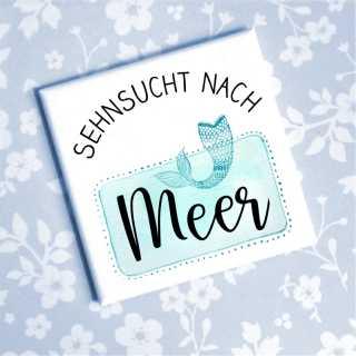 Magnet mit Spruch Sehnsucht nach Meer