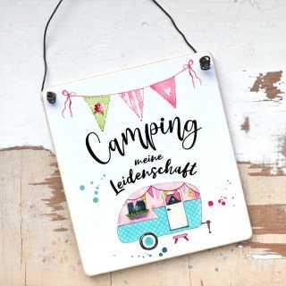 Schild Camping meine Leidenschaft Geschenkidee für Campingfreunde