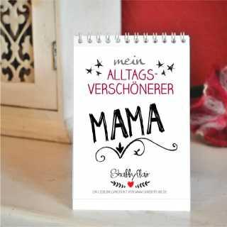 Mein Alltagsverschönerer MAMA Kalender mit Sprüchen