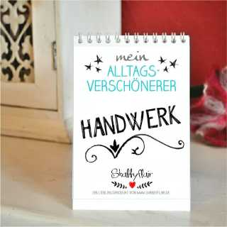 Mein Alltagsverschönerer Handwerk Sprüche für Handwerker und Heimwerker