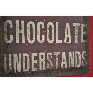 La Finesse Canvas Schild CHOCOLATE UNDERSTANDS