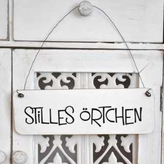STILLES ÖRTCHEN Schild