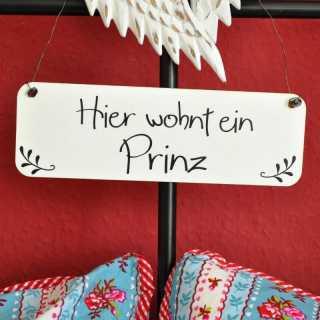 Shabby Chic Schild HIER WOHNT EIN PRINZ