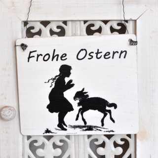 Vintage Sign Shabby Chic Schild FROHE OSTERN Mädchen und Lamm
