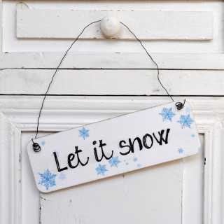 Shabby Chic Holzschild / Dekoschild LET IT SNOW