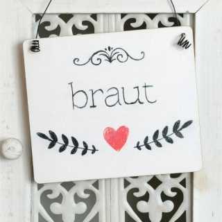 Hochzeit Schild BRAUT  im Tafel-Design weiß