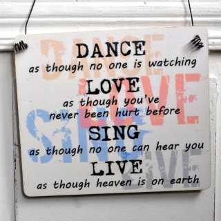 Dekoschild aus Holz DANCE LOVE SING LIVE