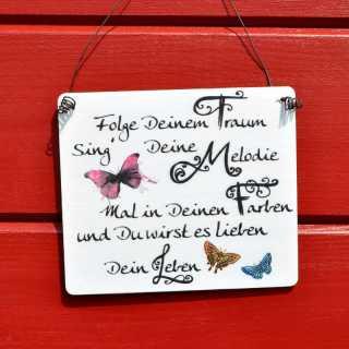 Holzschild mit schönem Spruch FOLGE DEINEM TRAUM