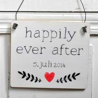 Hochzeitsschild mit Trauspruch HAPPILY EVER AFTER