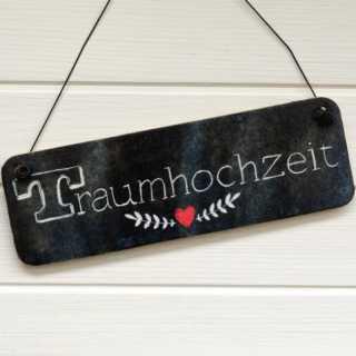 Dekoschild Holzschild TRAUMHOCHZEIT im Tafeldesign
