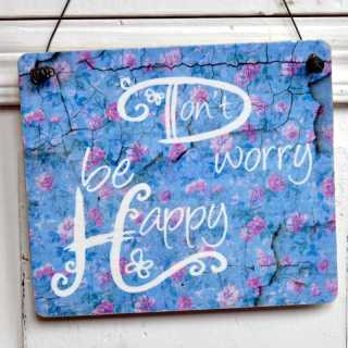 Dekoschild aus Holz DONT WORRY BE HAPPY